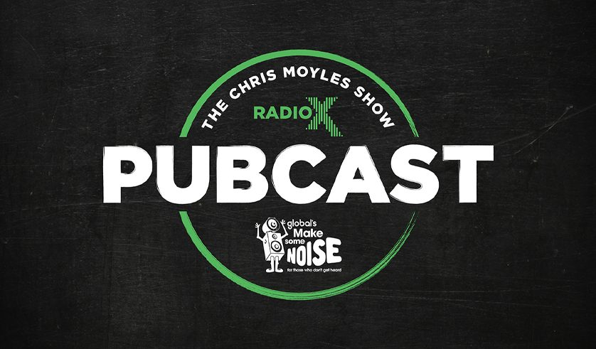 Get your hands on the Chris Moyles Show team's Radio X Pubcast